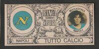 FIGURINA STICKERS CALCIATORI TUTTO CALCIO 1989-90 NAPOLI MARADONA NEW