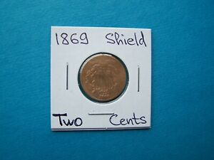 US COINS 1869 YEAR TWO CENTS NICE COPPER-NICKEL COIN.
