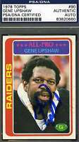 Gene Upshaw 1978 Topps Signed Psa/dna Certified Authentic Autograph