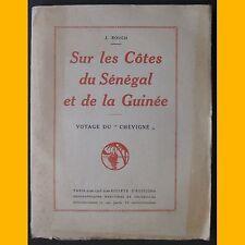 SUR LES CÔTES DU SÉNÉGAL ET DE LA GUINÉE Voyage du Chevigné 1925