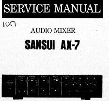 SANSUI AX-7 AUDIO MIXER SERVICE MANUAL INC BLK DIAG SCHEM DIAG PRINTED BOUND ENG