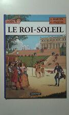 BD - Loïs - Le Roi-Soleil - Jacques Martin - Édition Originale