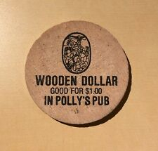 Hospitality Inn Port Alberni BC Polly's Pub Wooden Dollar - Wooden Nickel