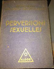PERVERSIONS SEXUELLES 1931