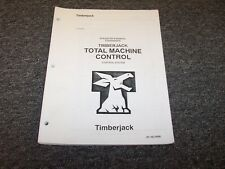 Timberjack Forwarder Total Machine Control System Owner Operator Manual F050233