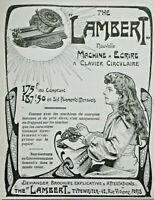 PUBLICITÉ DE PRESSE 1905 THE LAMBERT MACHINE A ÉCRIRE CLAVIER CIRCULAIRE