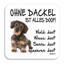 """Kühlschrankmagnet """"Ohne Dackel ist alles doof!"""" RAUHAARDACKEL Deko Pin Hund"""