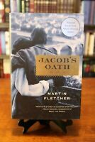 Jacob's Oath by Martin Fletcher (1ST EDITION) National Jewish Book Award *NEW*