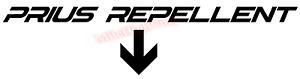 Prius Repellent Arrow Toyota Funny Vinyl Decal Window Sticker Car
