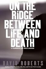 On the Ridge Between Life and Death: A Climbing Li