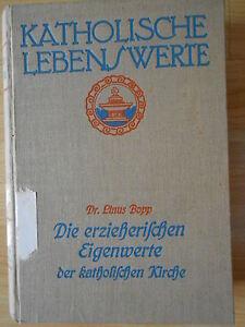 Linus Bopp Katholische Lebenswerte Autogramm v. Augustin Schuldis und Exlibris