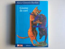 Giorno da cani. Alicia Gimenez-Bartlett. Sellerio 2003