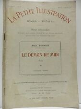 Revue LA PETITE ILLUSTRATION le Démon de Midi 5. Paul Bourget roman théatre 1914