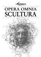 Opera Omnia - Scultura  di Aa. Vv.,  2019,  Youcanprint - ER