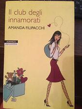 AMANDA FILIPACCHI 'IL CLUB DEGLI INNAMORATI'  ROMANZO ANAGRAMMA  NEWTON COMPTON
