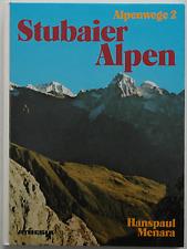 Stubaier Alpen – Alpenwege 2 / Hanspaul Menara