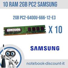 LOTTO 10 RAM DA 2GB Samsung PC2-6400U 666-12 Memorie DDR2 per Desktop  STOCK