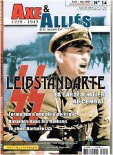 AXE & ALLIES N° 14 LEIBSTANDARTE SS LA GARDE D'HITLER AU COMBAT
