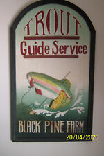 """FLY FISHING SIGN FOR TROUT GUIDE SERVICE @ BLACK PINE FARM 26"""" tall x 15"""" wide"""