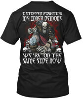 Viking Demons - I Stopped Fighting My Inner We're On Hanes Tagless Tee T-Shirt