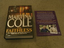 MARTINA COLE: THE FAITHLESS: SIGNED UK FIRST EDITION HARDCOVER 1/1 & EVENT FLYER