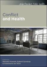 Conflict and Health by Annemarie Ter Veen, Egbert Sondorp and Natasha Howard (20