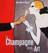 BOOK/LIVRE : LE CHAMPAGNE DANS L'ART