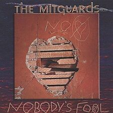 Nobody's Fool by The Mitguards (CD, Jun-2004, The Mitguards)