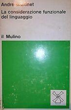ANDRE MARTINET LA CONSIDERAZIONE FUNZIONALE DEL LINGUAGGIO IL MULINO 1971 INTONS