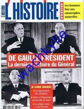 L'histoire n°304 12/2005 catastrophes naturelles De Gaulle Acadiens grippe