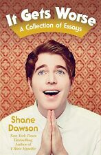 It Gets Worse - A Collection of Essays by Shane Dawson YouTube