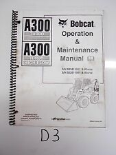 Bobcat A300 Turbo High Flow Skid Steer Operation & Maintenance Manual 6902431