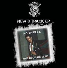 """NO THRILLS - """"Punk Rock Or Else"""" !! New CD E.P."""