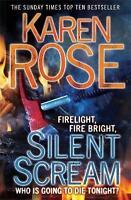 Silent Scream by Karen Rose (Paperback) New Book