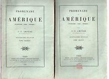 J-J AMPERE PROMENADE EN AMERIQUE 2 VOLUMES 1866 VOYAGE ETATS-UNIS CUBA MEXIQUE