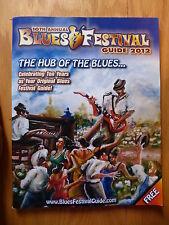 MAGAZINE ~ 10th Anual Blues Festival Guid 2012 ~ The Hub Of The Blues!