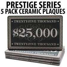 Prestige Series Ceramic Poker Chip Plaques $25,000  Pack of 5