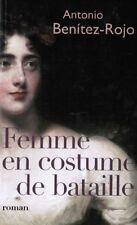 Femme en costume de bataille.Antonio BENITEZ-ROJO. France loisirs B003