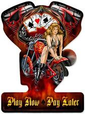 Play Now-Pay Later Motorcycle Pinup Plasma Cut Metal Sign