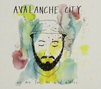 Avalanche City - We are for the wild places [New & Sealed] CD