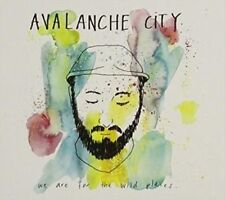 AVALANCHE CITY-WE ARE FOR THE WILD PLACES  CD NEW SEALED