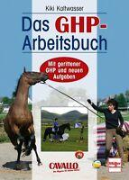 Das GHP-Arbeitsbuch Gelassenheitsprüfung für Pferde Info Vorbereitung Buch NEU