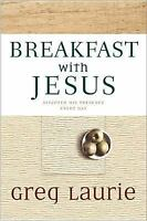Breakfast With Jesus by Laurie, Greg , Paperback