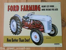 Ford Farming Means Less Work Tractor Model 8N Vintage Metal Tin Sign Made in USA