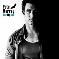 PETE MURRAY Blue Sky Blue (Gold Series) CD BRAND NEW