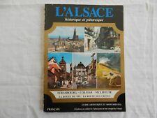 l'Alsace historique et pittoresque - guide artistique et monumentale-Anne Laengy