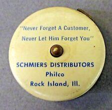 SCHMIERS DISTRIBUTORS PHILCO Rock Island Illinois celluloid tape measure ^