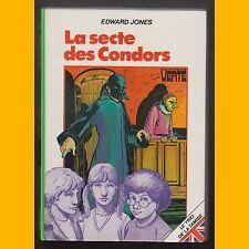 Bibliothèque Verte LA SECTE DES CONDORS Edward Jones 1981
