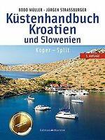 Küstenhandbuch Kroatien und Slowenien: Koper - Spli... | Buch | Zustand sehr gut