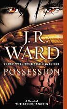 Fallen Angels: Possession 5 by J. R. Ward (2014, Paperback)